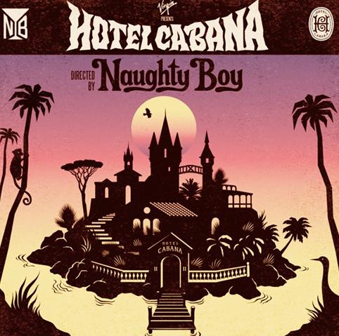 naughtyboy-hotelcabana