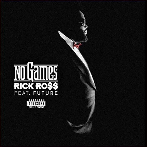 rickross-nogames-future